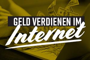 Wie man im Internet Geld verdient